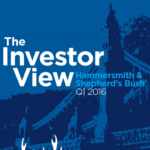 The Investor View Hammersmith Q1 2016