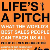 Life's a Pitch - Philip Delves Broughton
