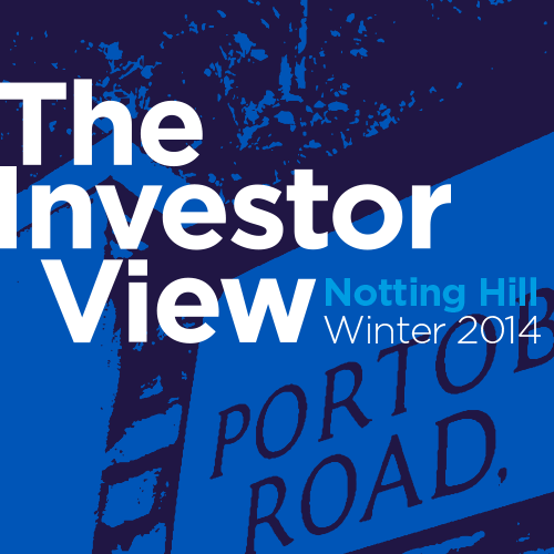 The Investor View - Notting Hill Winter 2014
