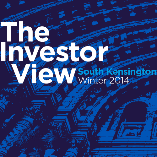 The Investor View - South Kensington Winter 2014